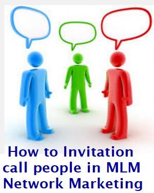 Invitation Call in MLM